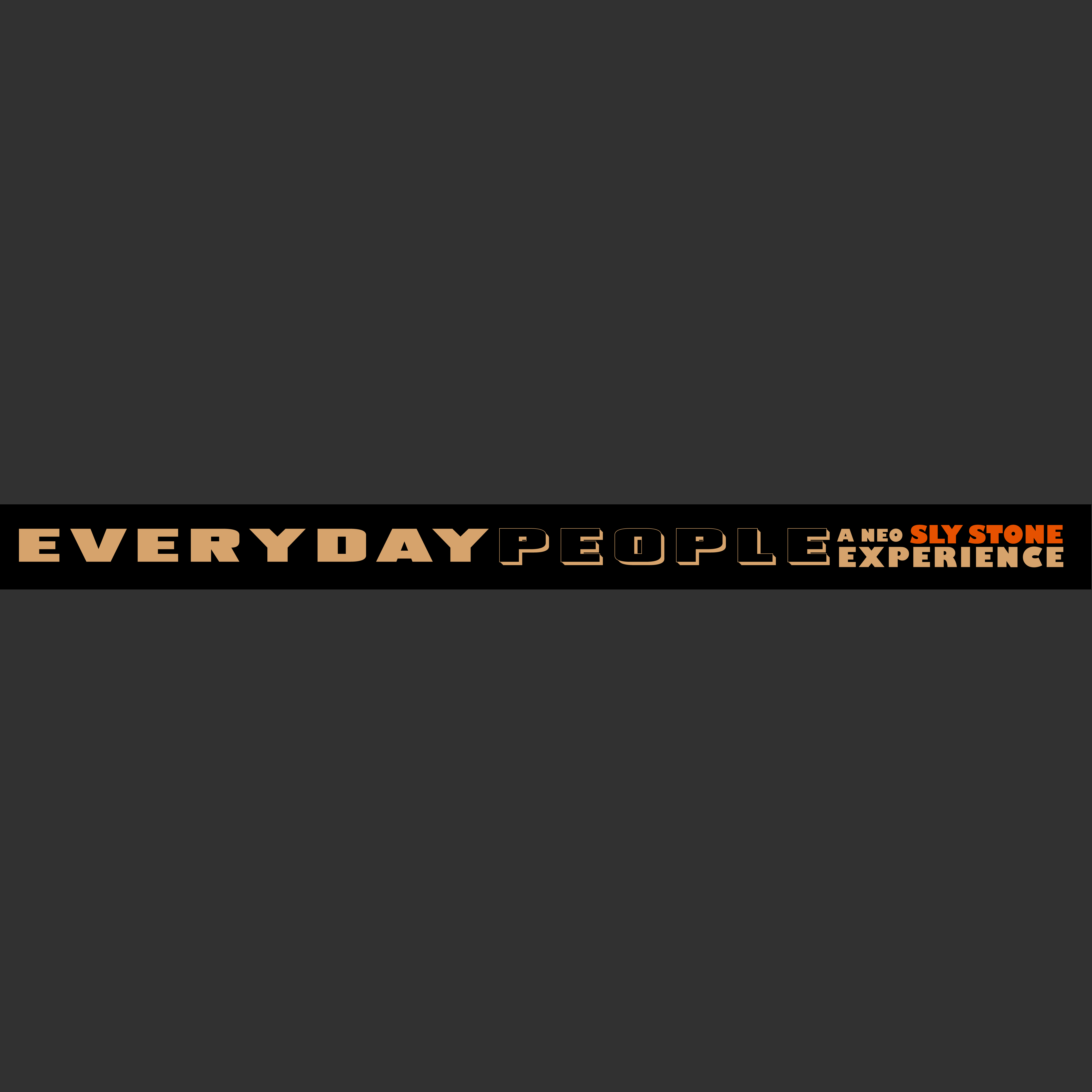 Everyday People - a Neo Sly Stone Experience